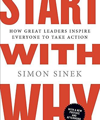 Start-with-Why-How-Great-Leaders-Inspire-Everyone-to-Take-Action-0-3